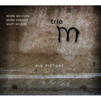 Trio M - Big Picture