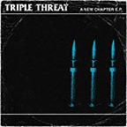 Triple Threat - A New Chapter