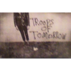 Troops Of Tomorrow - s/t