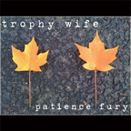 Trophy Wife - Patience Fury