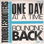 Troubleshooters - One Day At A Time