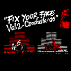 TRV$ · DJ-AM - Fix Your Face Vol. 2 - Coachella '09