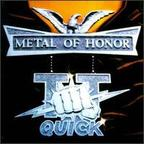 TT Quick - Metal Of Honor