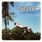 Tuesday - Early Summer