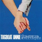 Tugboat Annie - The Space Around You