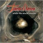 Tunnelvision - While The World Awaits