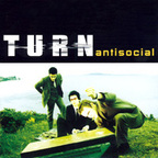 Turn - Antisocial
