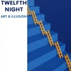 Twelfth Night - Art & Illusion