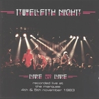Twelfth Night - Live And Let Live