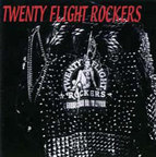 Twenty Flight Rockers - s/t