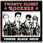 Twenty Flight Rockers - Tower Block Rock