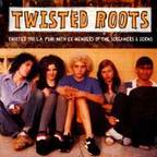 Twisted Roots - s/t