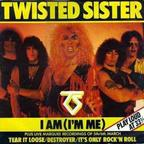 Twisted Sister - I Am (I'm Me)