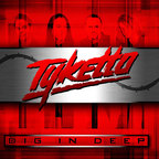 Tyketto - Dig In Deep