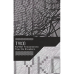 Tyko - Further Transmissions From The Biosphere