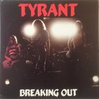 Tyrant (NZ) - Breaking Out
