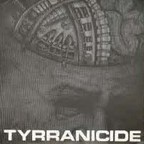 Tyrranicide - Hard Like A Machine
