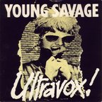 Ultravox - Young Savage
