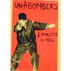 Unabombers - 6 Minutes Of Hell