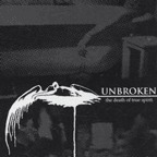 Unbroken - The Death Of True Spirit