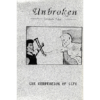 Unbroken - The Temptation Of Life