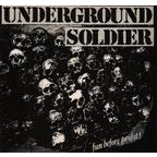 Underground Soldier - Fun Before Profit!