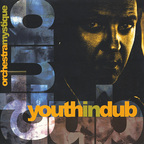 United States Of Dub - Youth In Dub · Orchestra Mystique