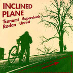 Unrest - Inclined Plane