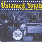 Untamed Youth - California Street