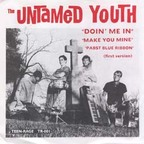 Untamed Youth - Doin' Me In