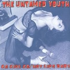 Untamed Youth - Go Girl Go