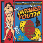 Untamed Youth - Live From The Fabulous Las Vegas Strip!