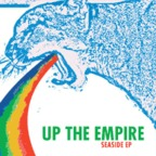 Up The Empire - Seaside e.p.