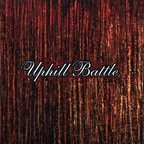 Uphill Battle - s/t