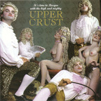 Upper Crust - It's Time To Rocque With The High And Mighty Upper Crust