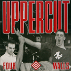 Uppercut - Four Walls