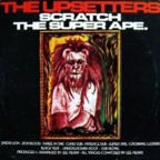 Upsetters - Scratch The Super Ape.