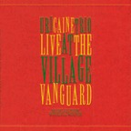 Uri Caine Trio - Live At The Village Vanguard
