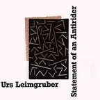 Urs Leimgruber - Statement Of An Antirider