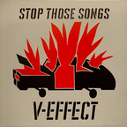V-Effect - Stop Those Songs