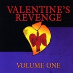 Valentine's Revenge - Volume One
