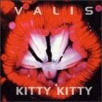 Valis - Kitty Kitty