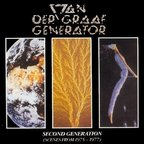 Van Der Graaf Generator - Second Generation (Scenes from 1975 - 1977)