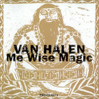 Van Halen - Me Wise Magic