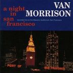 Van Morrison - A Night In San Francisco