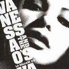 Vanessa And The O's - La Ballade D'O