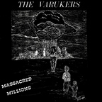 Varukers - Massacred Millions