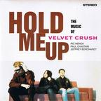 Velvet Crush - Hold Me Up