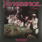 Vengeance (NL) - Take It Or Leave It