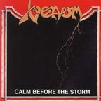 Venom - Calm Before The Storm